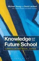 Knoweldge and the future school